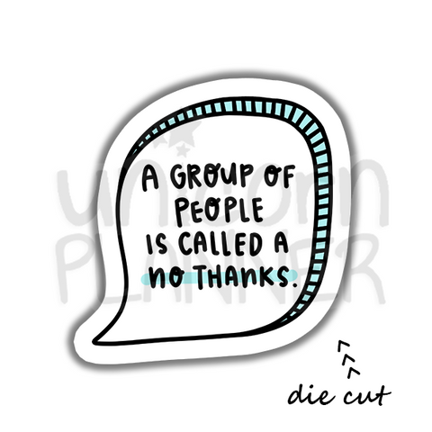 Quote - A Group of People (DIE CUT)