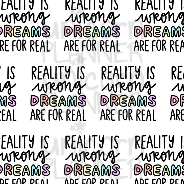 Reality is Wrong Printable Paper (DIGITAL DOWNLOAD)