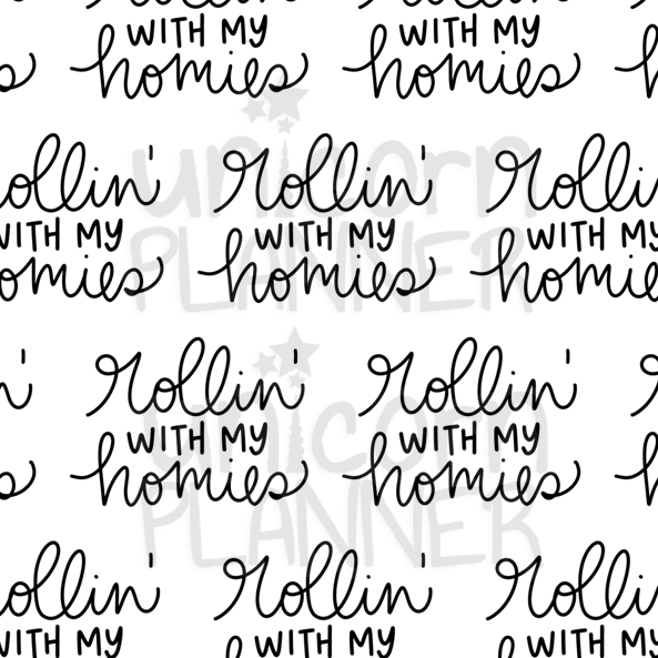 Rollin' With My Homies Printable Paper (DIGITAL DOWNLOAD)