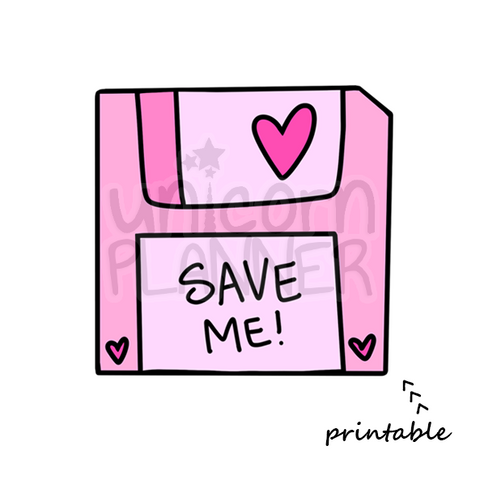 Save Me Printable (DIGITAL DOWNLOAD)