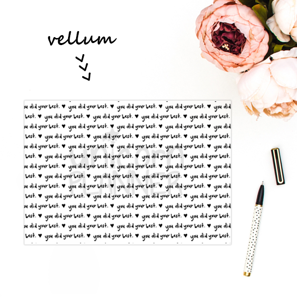 You Did Your Best (VELLUM)