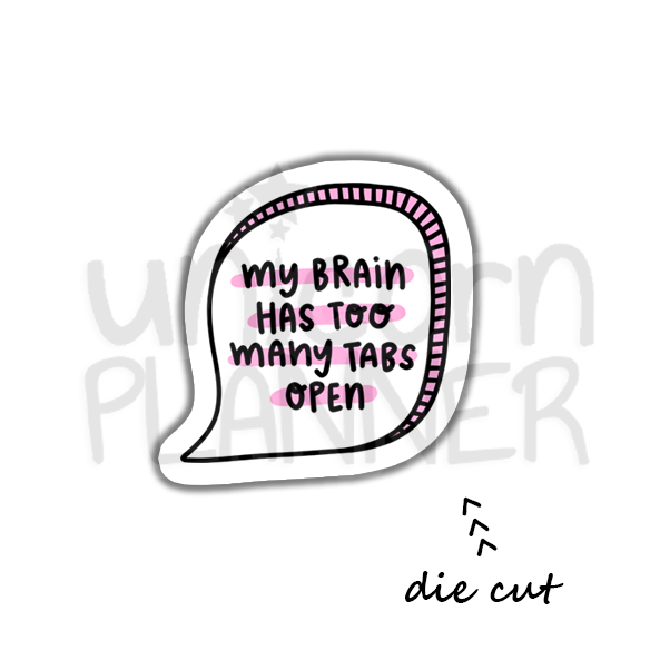 Quote - My Brain (DIE CUT)