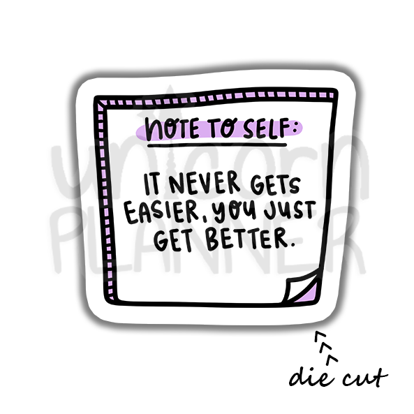 Quote - Note to Self Better (DIE CUT)