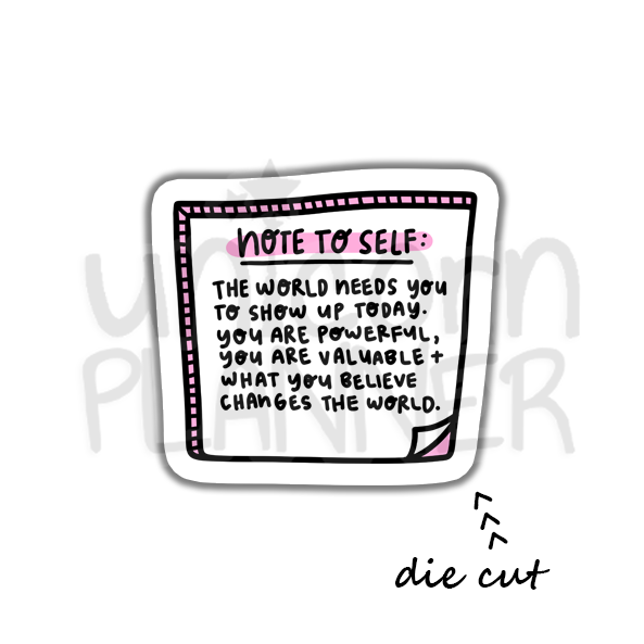 Note To Self - The World (DIE CUT)