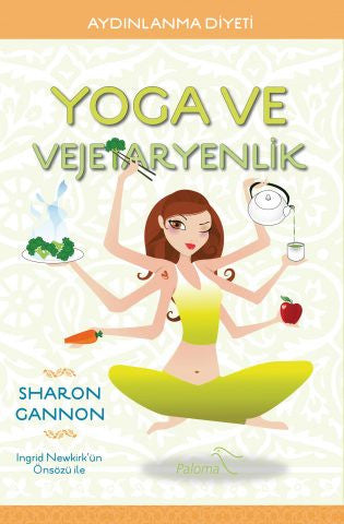 Yoga ve Vejetaryenlik-Sharon Gannon