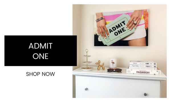 Fashion Wall Art - Admit One - Recoveted