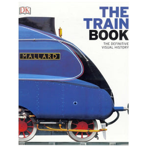 The Train Book : The Definitive Visual History, [Product Type] - Daves Deals
