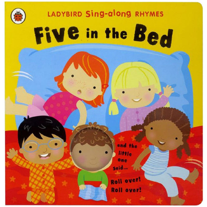 Sing-along Rhymes: Five in the Bed, by Ladybird