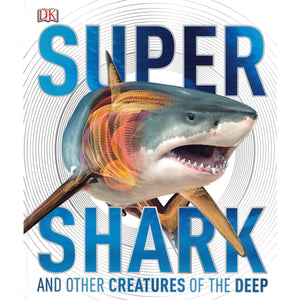 Super Shark and Other Creatures of the Deep