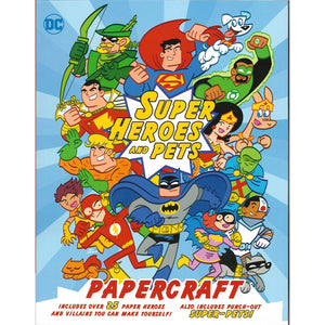 DC Super Heroes and Pets Papercraft, [Product Type] - Daves Deals