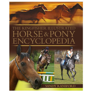 The Kingfisher Illustrated Horse & Pony Encyclopedia, [Product Type] - Daves Deals