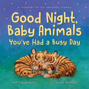 Good Night, Baby Animals You've Had a Busy Day, [Product Type] - Daves Deals