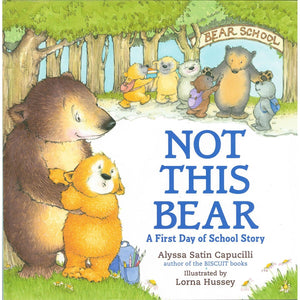Not This Bear: A First Day of School, [Product Type] - Daves Deals