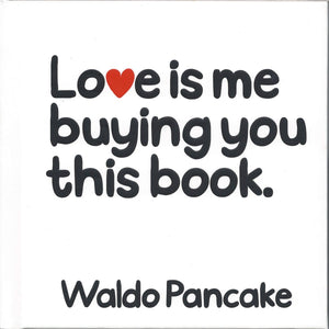 Love Is Me Buying You This Book - Daves Deals