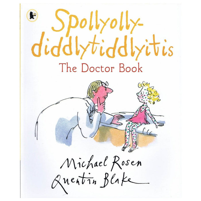 Spollyolly-diddlytiddlyitis The Doctor Book