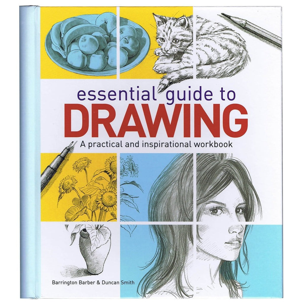 Essential Guide to Drawing A Practical and Inspirational Workbook - By Barrington Barber, Duncan Smith, [Product Type] - Daves Deals
