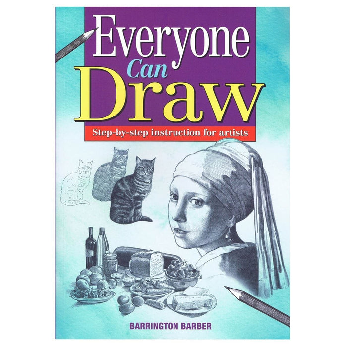 Everyone Can Draw - Step-by-Step Instructions For Artists