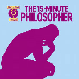 The 15-Minute Philosopher, [Product Type] - Daves Deals