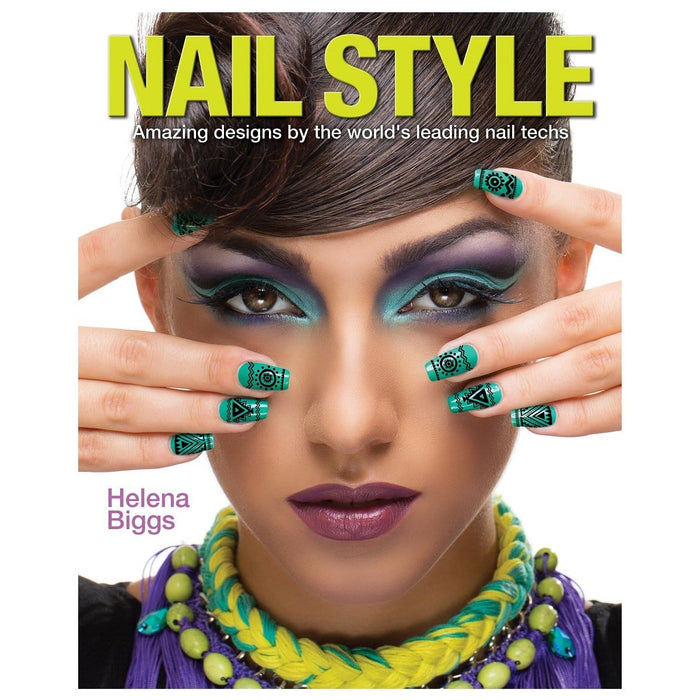 Nail Style - Amazing Designs By The World's Leading Nail Techs