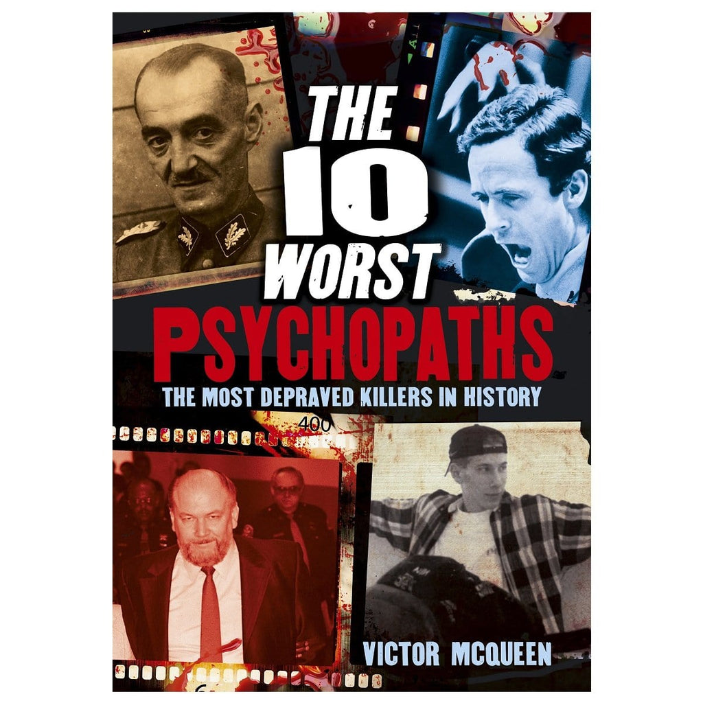 The 10 Worst Psychopaths - The Most Depraved Killers In History, [Product Type] - Daves Deals