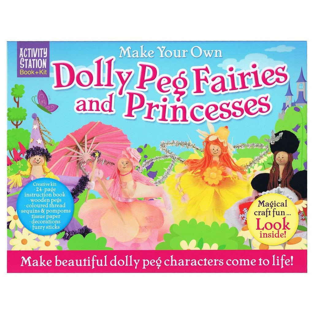 Make Your Own Dolly Peg Fairies And Princesses - Activity Station Book + Kit