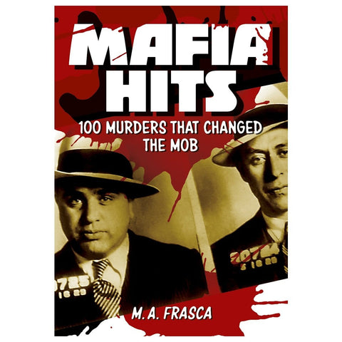 Mafia Hits - 100 Murders That Changed The Job, [Product Type] - Daves Deals