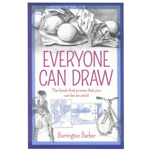 Everyone Can Draw - The Book That Proves That You Can Be An Artist
