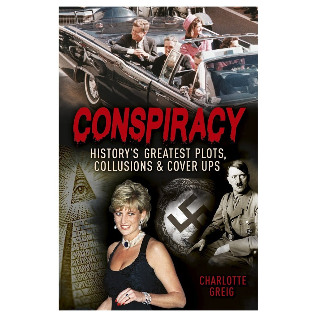 Conspiracy - History's Greatest Plots, Collusions & Cover Ups, [Product Type] - Daves Deals
