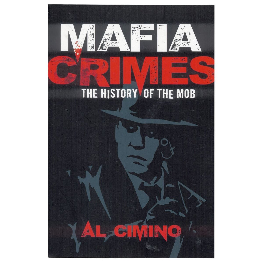 Mafia Crimes - The History Of The Mob