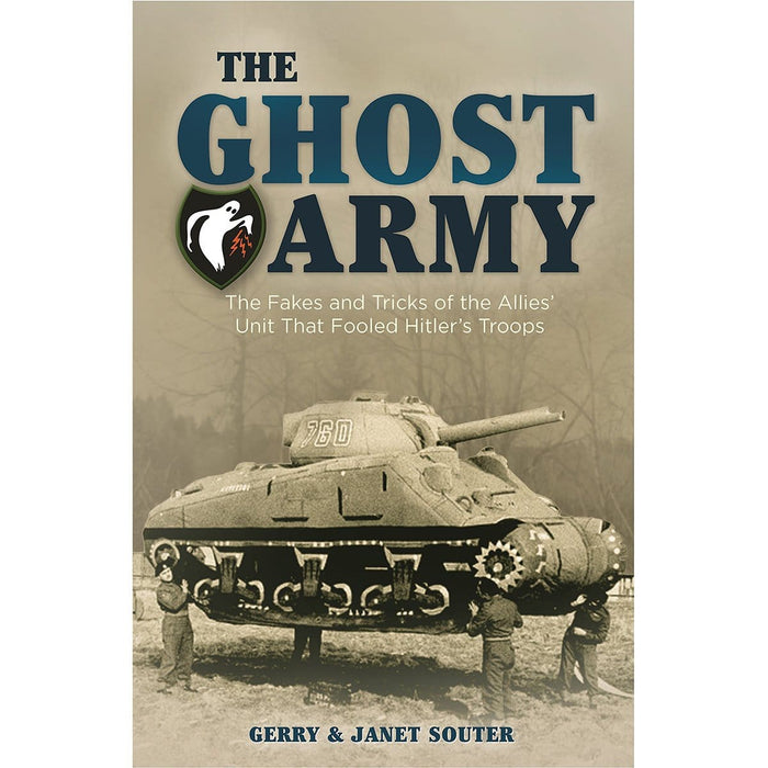 The Ghost Army: Conning the Third Reich