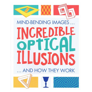Incredible Optical Illusions - Mind-Bending Images and How They Work, [Product Type] - Daves Deals