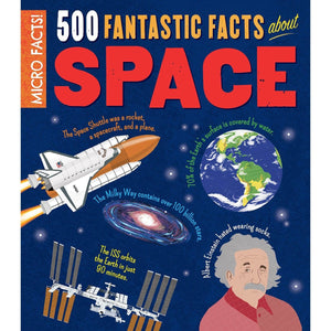 Micro Facts! 500 Fantastic Facts About Space