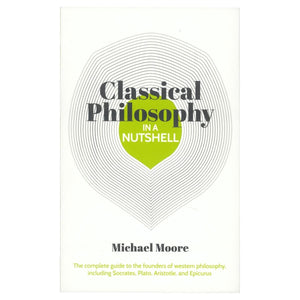 Classical Philosophy in a Nutshell, [Product Type] - Daves Deals