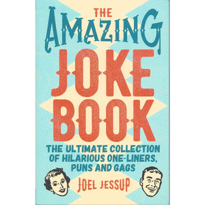 The Amazing Joke Book: The Ultimate Collection of Hilarious One-Liners, Puns and Gags, [Product Type] - Daves Deals
