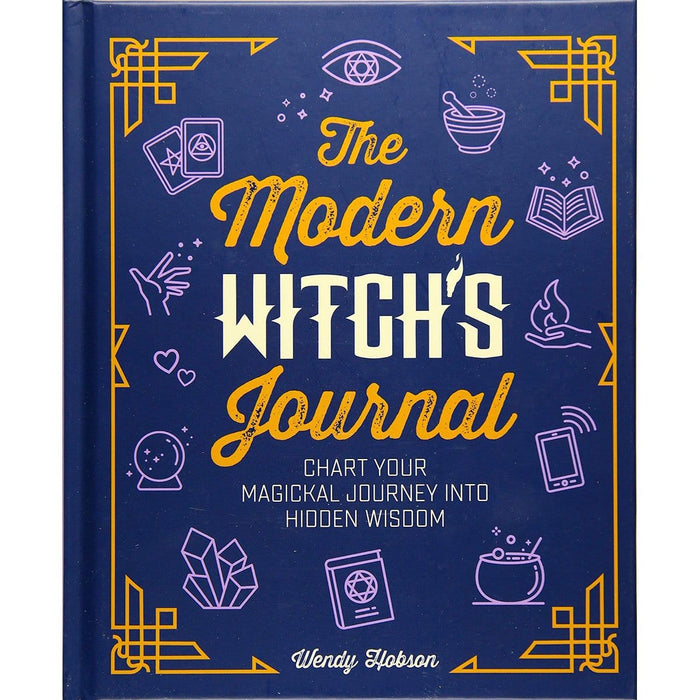 The Modern Witch's Journal: Bring Positive Magic into Your Life