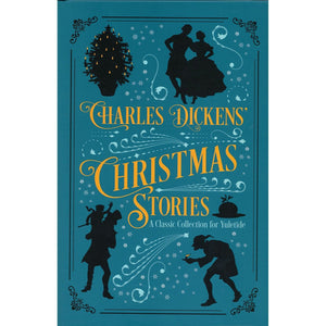 Charles Dickens' Christmas Stories: A Classic Collection for Yuletide - Daves Deals