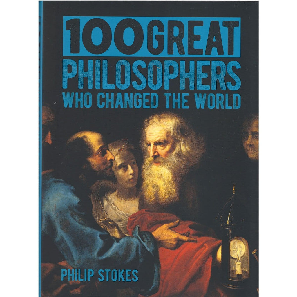 100 Great Philosophers Who Changed The World - Daves Deals