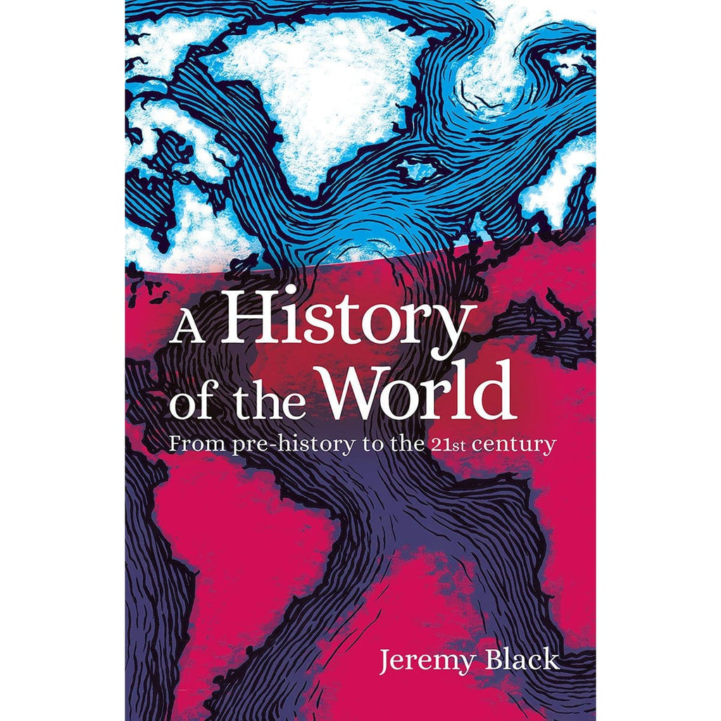 A History of the World: From Prehistory to the 21st Century - Daves Deals