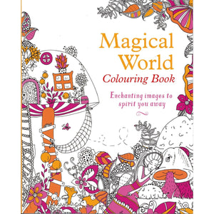 Magical World Colouring Book