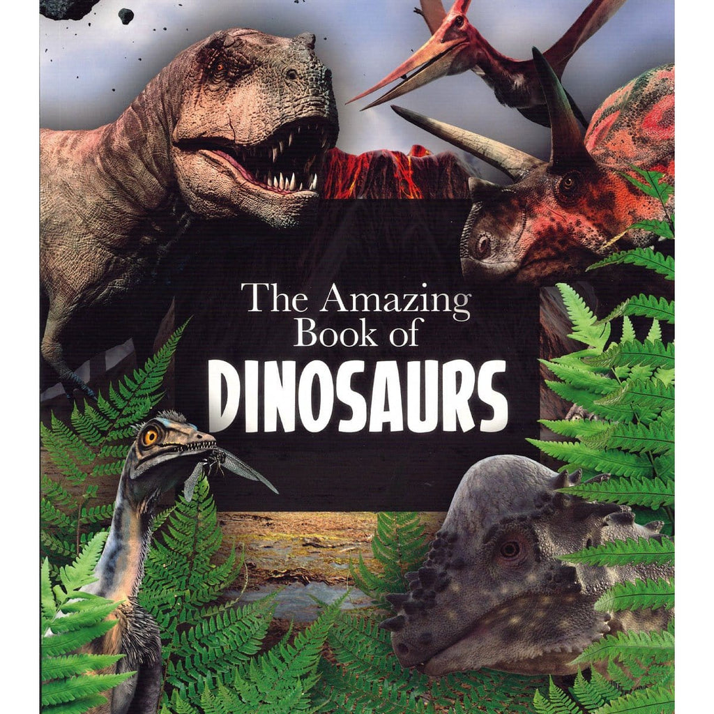 The Amazing Book of Dinosaurs