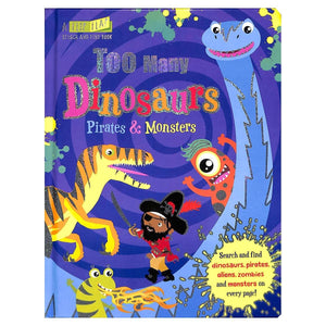 Too Many Dinosaurs, Pirates & Monsters, [Product Type] - Daves Deals