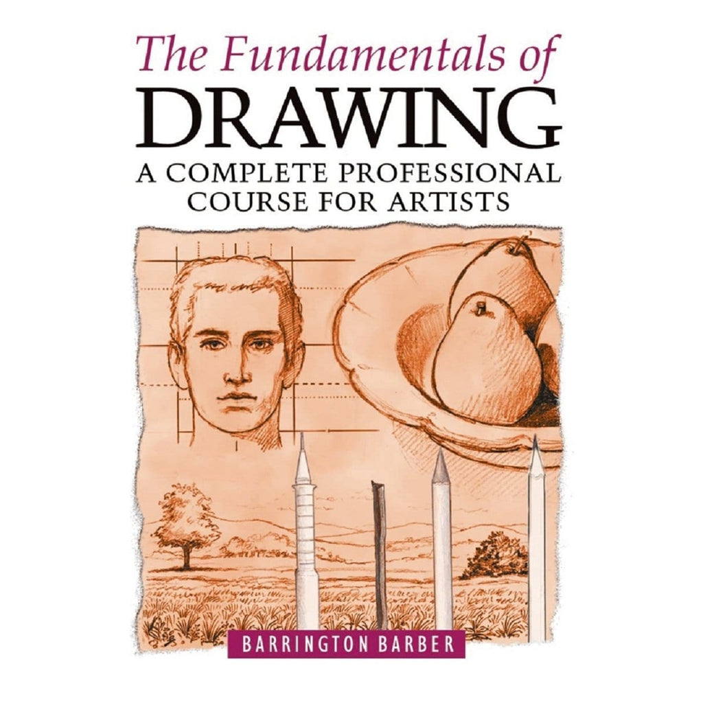 The Fundamentals Of Drawing - A Complete Professional Course For Artist, [Product Type] - Daves Deals