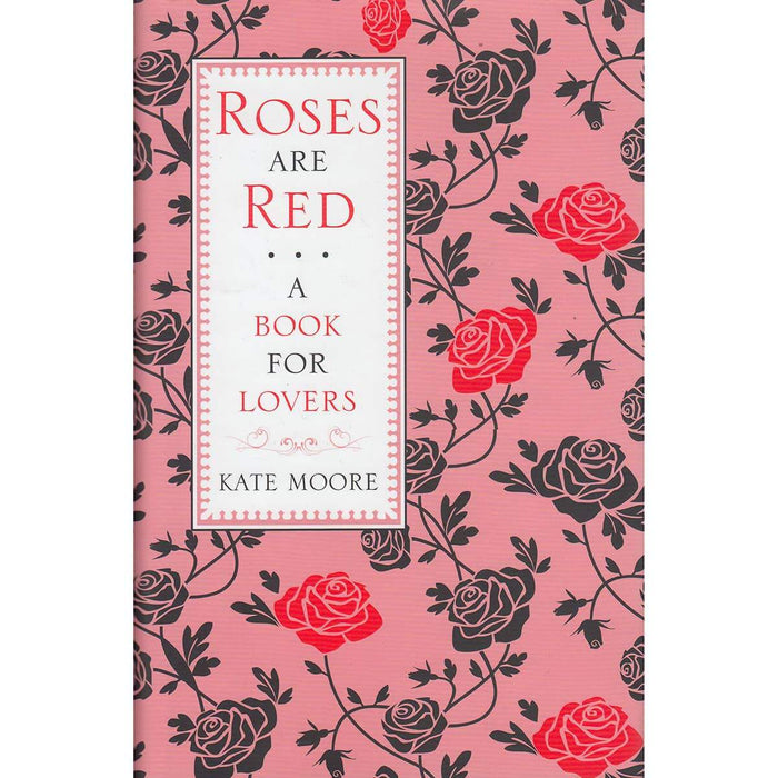 Roses Are Red Bk For Lovers - By Kate Moore