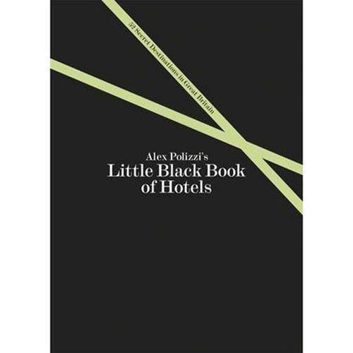 Little Black Book Of Hotels - By Alex Polizzi