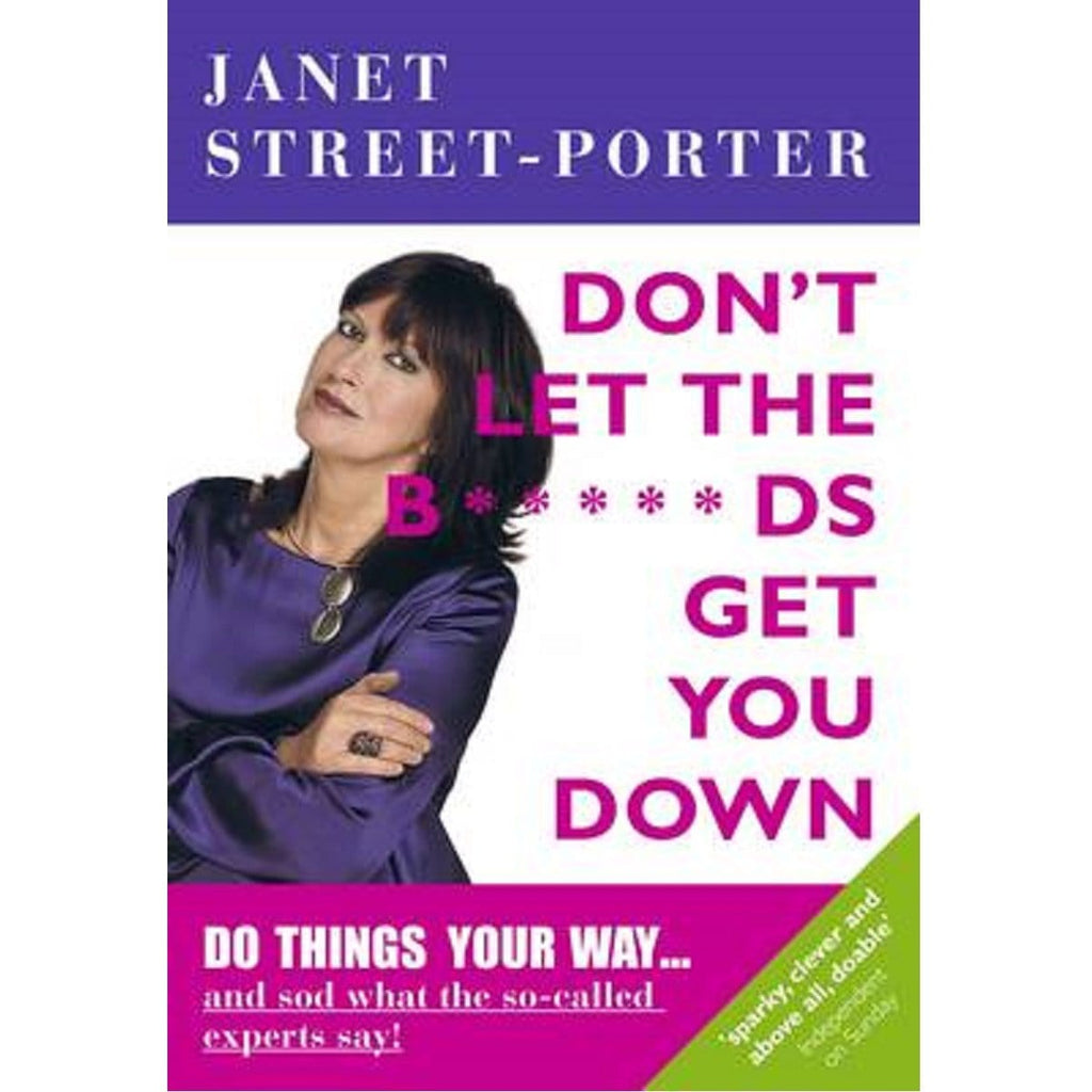 Don't Let The B*****Ds Get You Down - By Janet Street-Porter, [Product Type] - Daves Deals