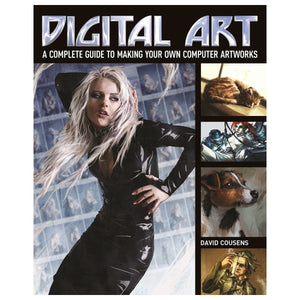 Digital Art - A Complete Guide To Making Your Own Computer Artworks, [Product Type] - Daves Deals