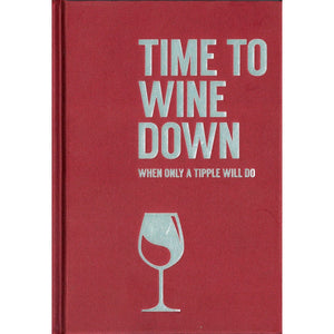 Time to Wine Down, [Product Type] - Daves Deals