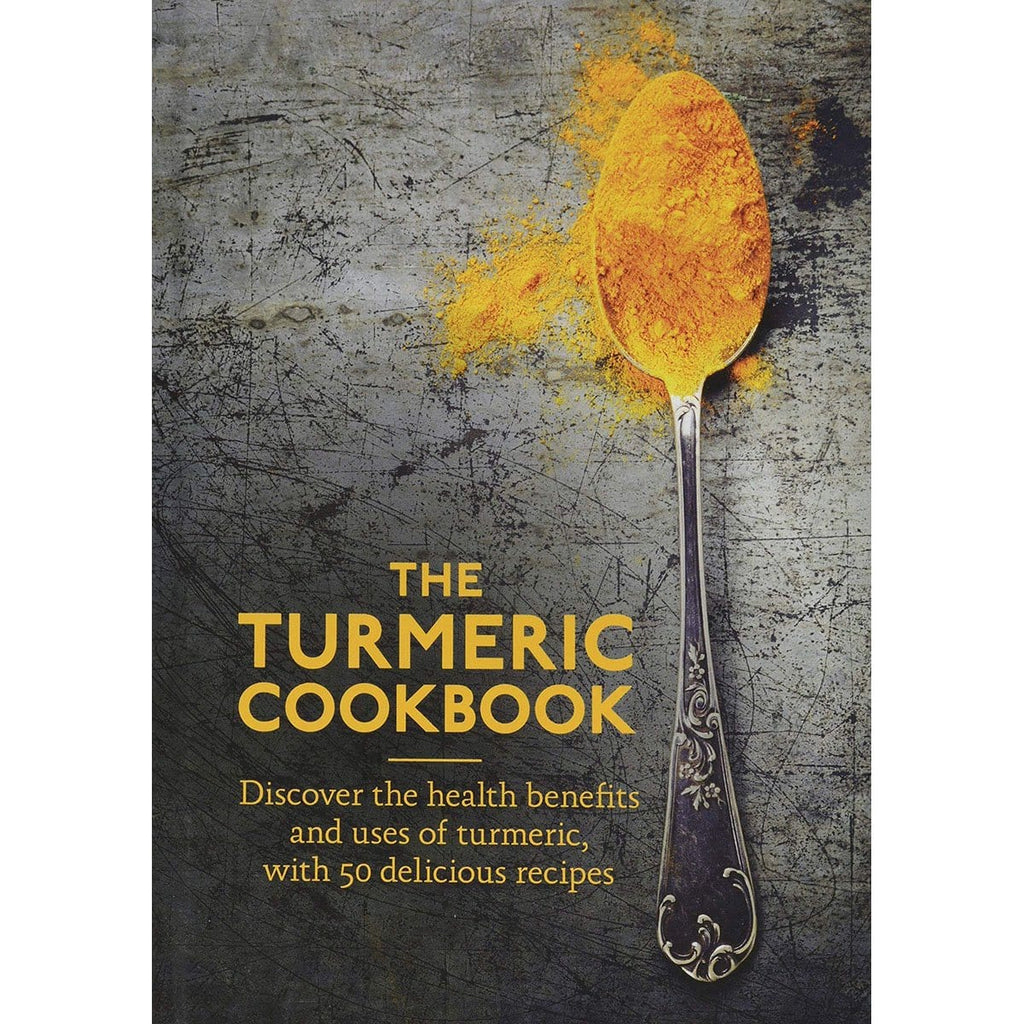 The Turmeric Cookbook: Discover the health benefits and uses of turmeric with 50 delicious recipes - Daves Deals