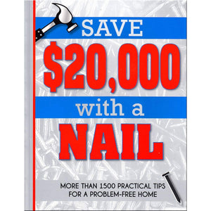 Save $20,000 With a Nail