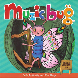 Muzic Bug - Bella Butterfly and The Harp (Never Giving Up) - Book 2, [Product Type] - Daves Deals